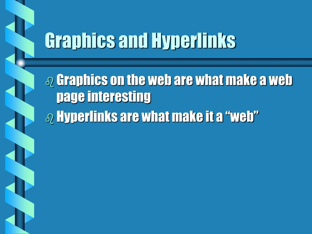 graphics and hyperlinks l.