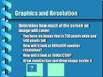 graphics and resolution