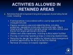 activities allowed in retained areas