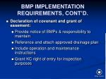 bmp implementation requirements cont d