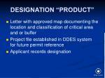 designation product