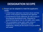 designation scope