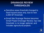 drainage review thresholds131