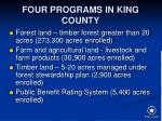 four programs in king county