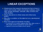 linear exceptions