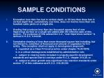 sample conditions