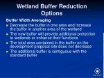 wetland buffer reduction options