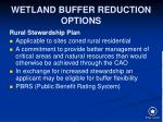 wetland buffer reduction options52