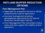 wetland buffer reduction options53
