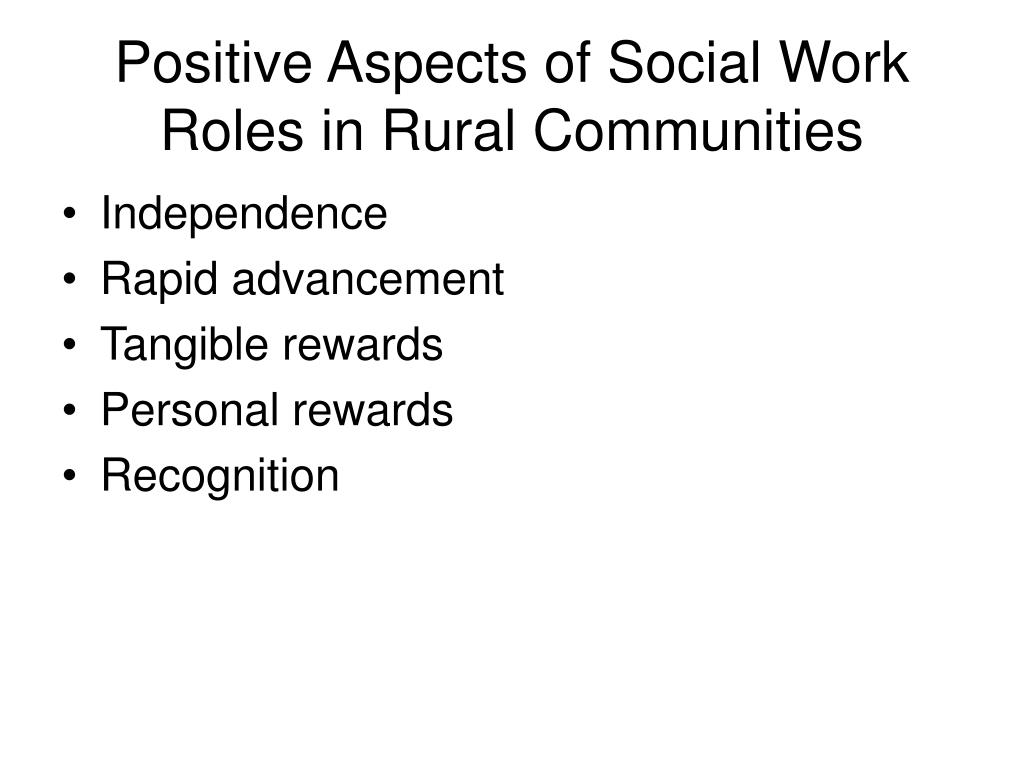 Positive Aspects of Social Work Roles in Rural Communities