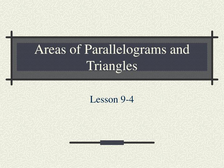 areas of parallelograms and triangles n.