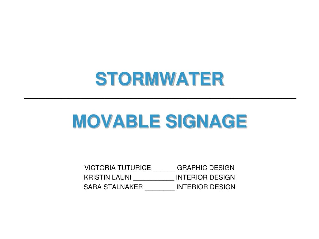 stormwater movable signage l.