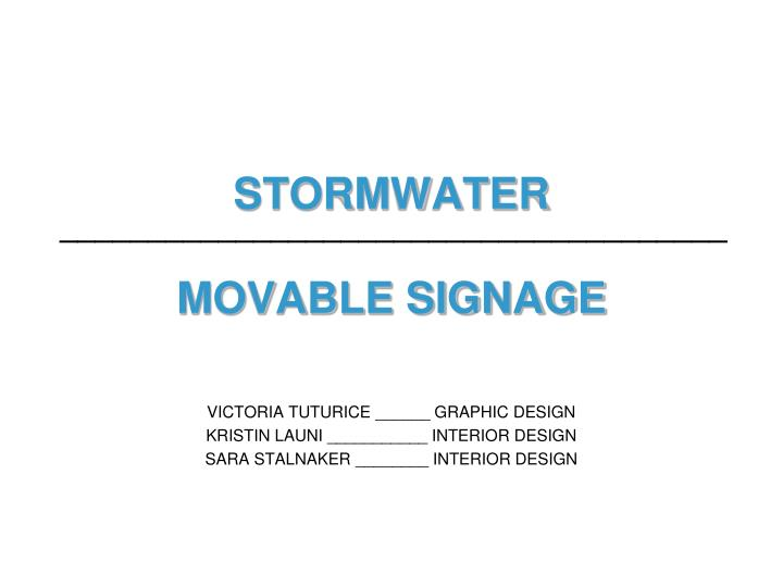 stormwater movable signage n.