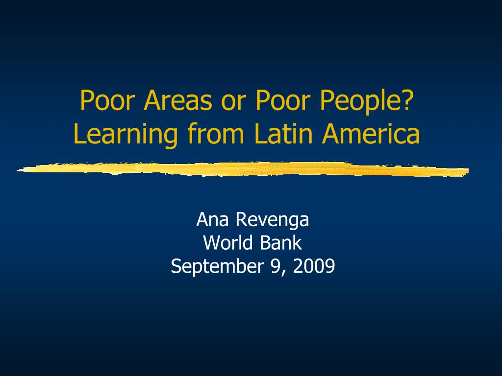 poor areas or poor people learning from latin america l.