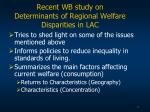 recent wb study on determinants of regional welfare disparities in lac