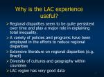 why is the lac experience useful