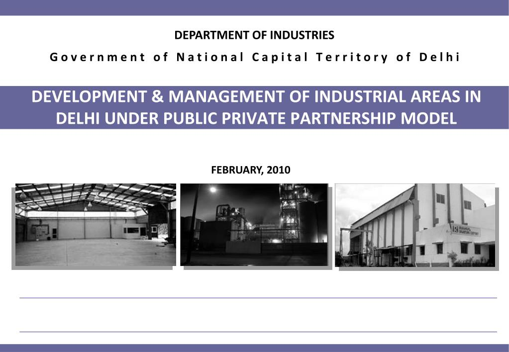development management of industrial areas in delhi under public private partnership model l.