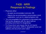 f428 mrr response to findings