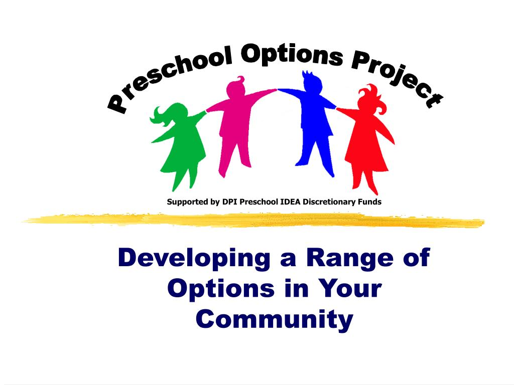 Supported by DPI Preschool IDEA Discretionary Funds