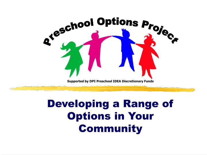 Developing a range of options in your community