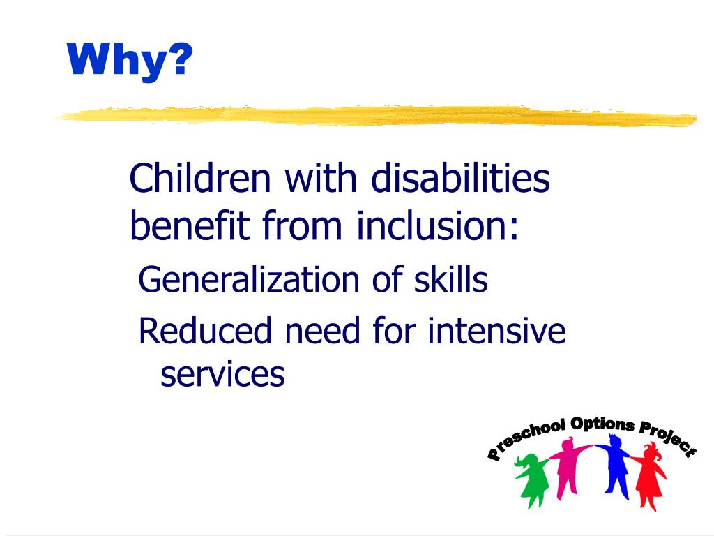 Children with disabilities benefit from inclusion: