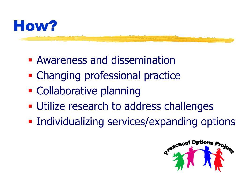 Awareness and dissemination