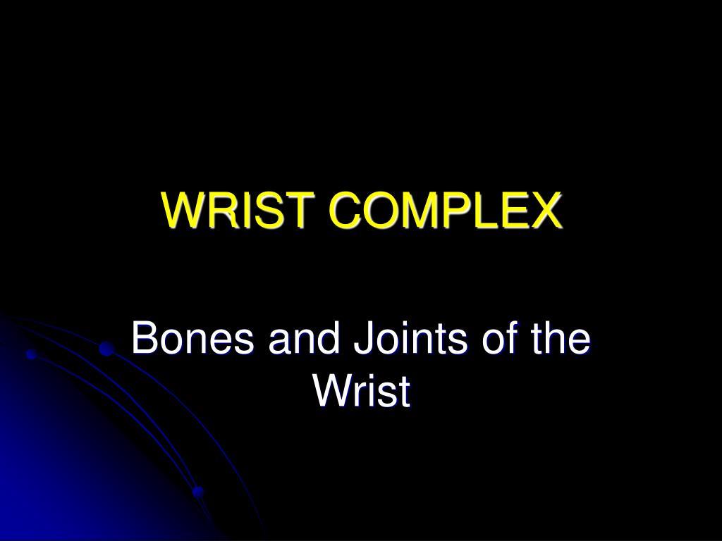 wrist complex l.