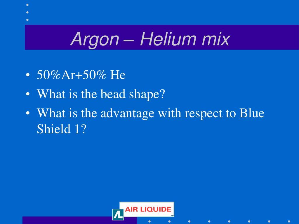 Argon – Helium mix