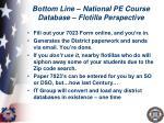 bottom line national pe course database flotilla perspective