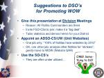 suggestions to dso s for promoting wow