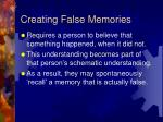 creating false memories
