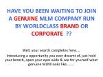 have you been waiting to join a genuine mlm company run by worldclass brand or corporate