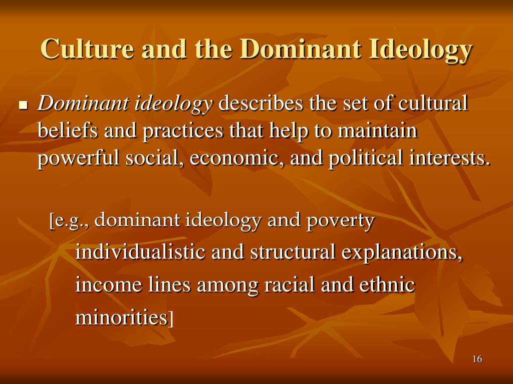 Culture and the Dominant Ideology