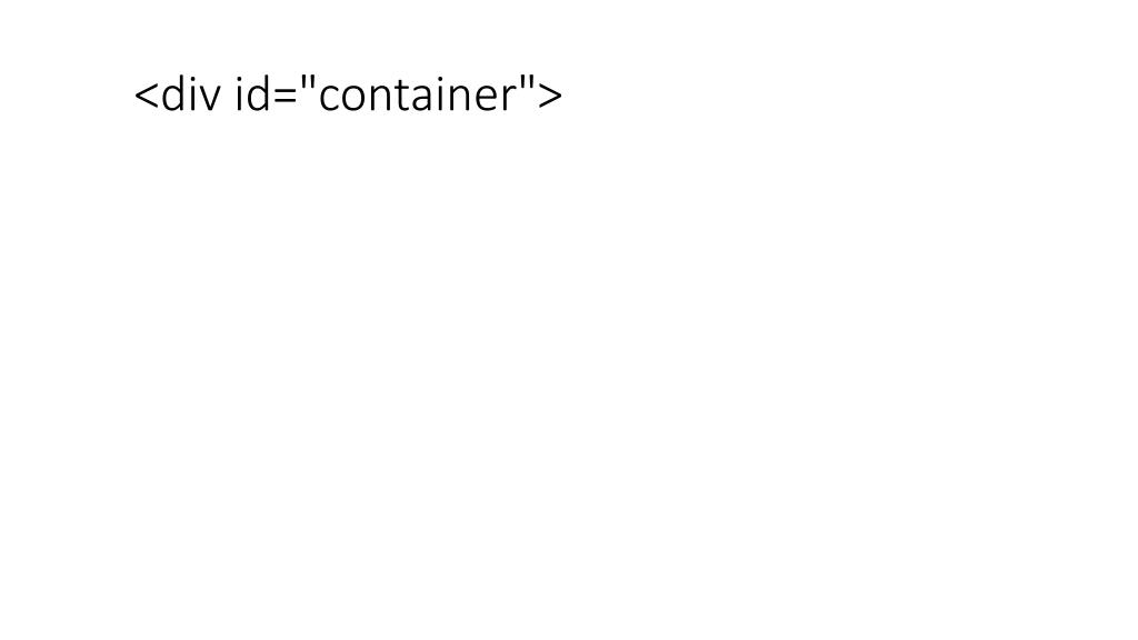"""<div id=""""container"""">"""