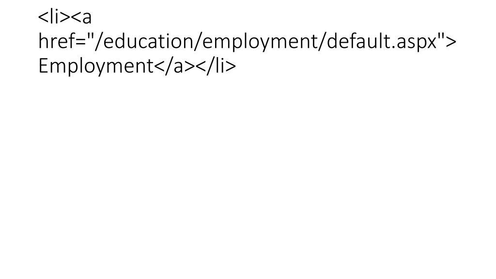 "<li><a href=""/education/employment/default.aspx"">Employment</a></li>"