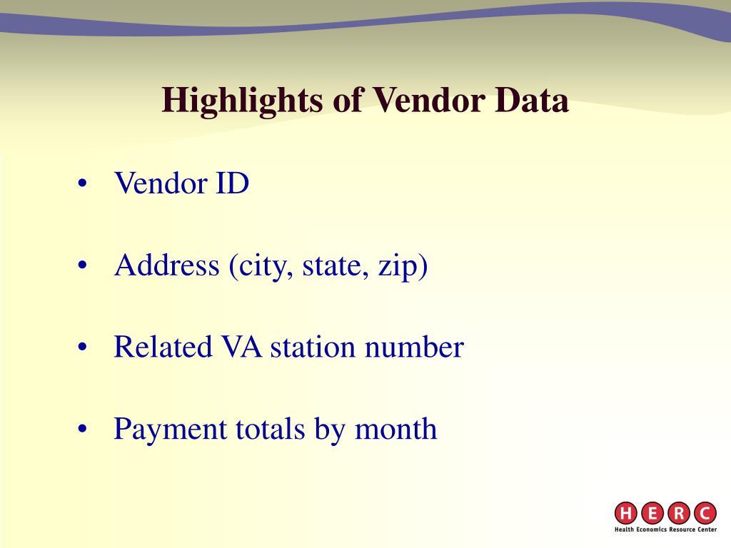 Highlights of Vendor Data