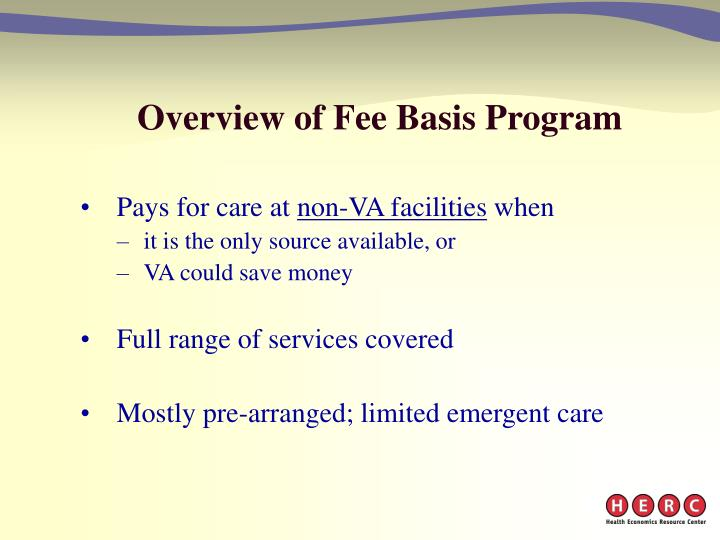 Overview of fee basis program