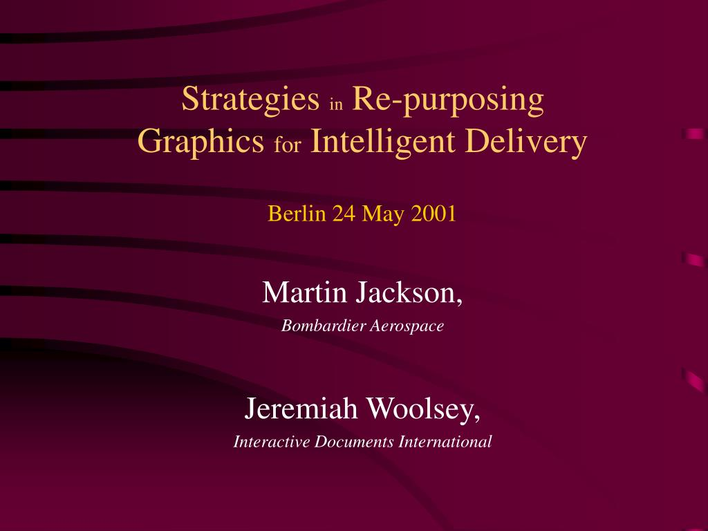 strategies in re purposing graphics for intelligent delivery l.