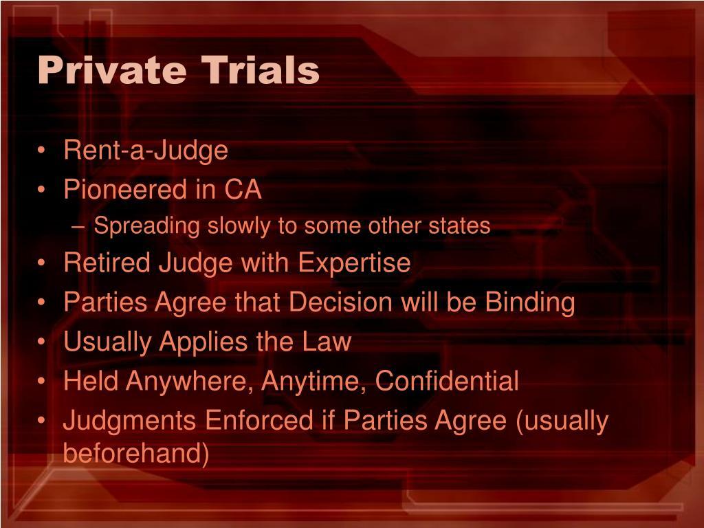 Private Trials