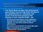 potential and partial solution empowered professional associations