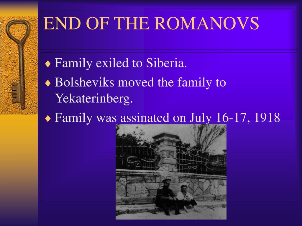 Family exiled to Siberia.