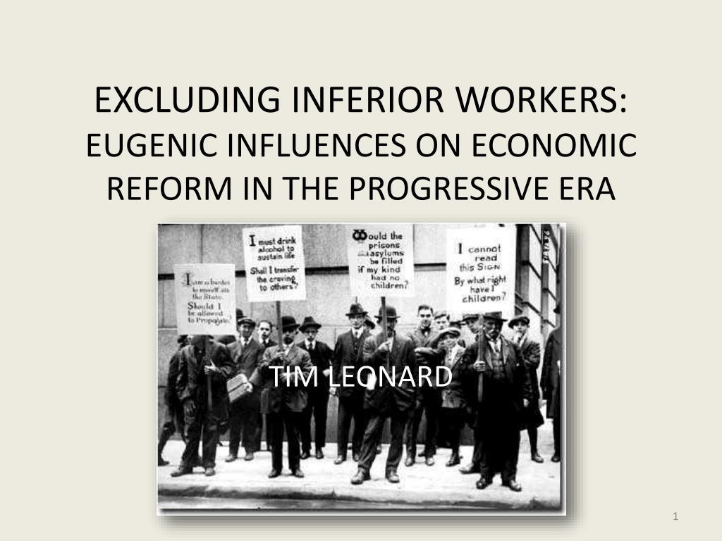 excluding inferior workers eugenic influences on economic reform in the progressive era l.