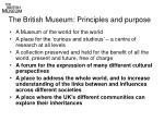 the british museum principles and purpose