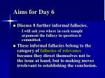 aims for day 6