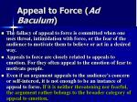 appeal to force ad baculum