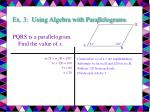 ex 3 using algebra with parallelograms