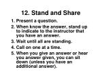 12 stand and share