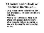 13 inside and outside or fishbowl continued