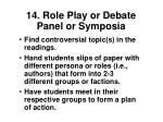 14 role play or debate panel or symposia