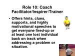 role 10 coach facilitator inspirer trainer